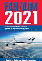 FAR/AIM 2021 Manual per Federal Aviation Regulations